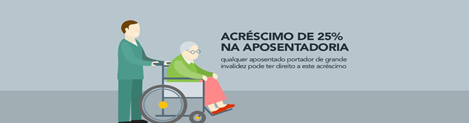 COMO OBTER UM ADICIONAL DE 25% NA APOSENTADORIA DE QUEM PRECISA DO AUXÍLIO DE OUTRA PESSOA